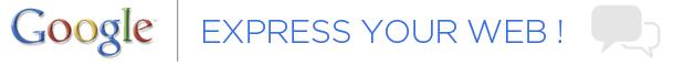 Google EXPRESS YOUR WEB