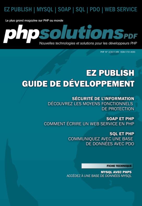 PHP Solutions : Février 2011 - eZ Publish Guide de développement