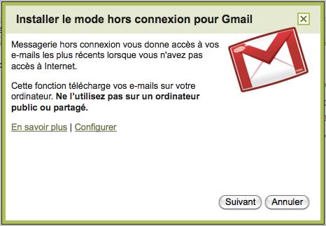 Chrome 12 arrête son support à Google Gears - Installation mode hors connexion Gmail