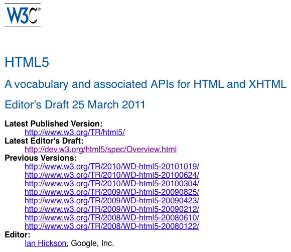 W3C : HTML5 sera terminé en 2014 - Versions de HTML5