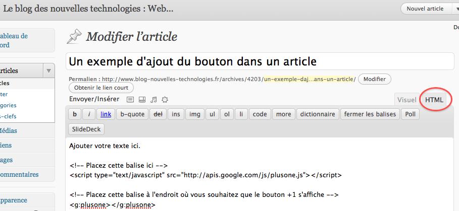 Comment faire pour ajouter le bouton Google +1 sur votre site WordPress - Ajout du bouton dans 1 article WordPress