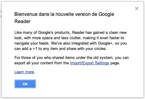 Google Reader vient d'être mis à jour ! - Bienvenue dans la nouvelle version de Google Reader