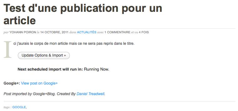 Partager vos publications Google+ sur votre blog WordPress avec ce plugin - Article importé par Google+Blog