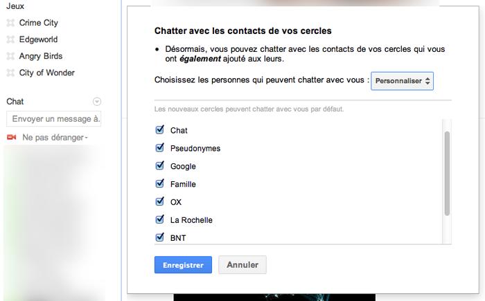 Gérer vos contacts Google+ qui sont dans Google Chat - Personnaliser cercles sur GTalk