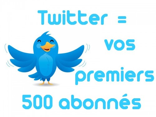 Les acteurs du Web en ont parlé [#15] - 500 premiers abonnés Twitter