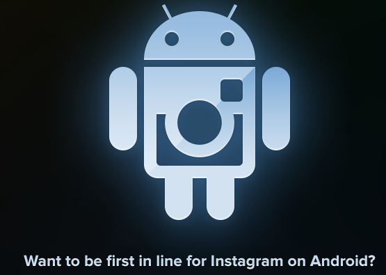 Instagram ouvre l'inscription pour sa nouvelle application Android