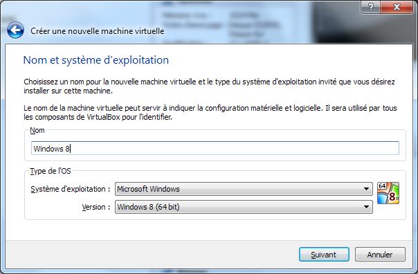Installation de Windows 8 Consumer Preview dans une machine virtuelle (VirtualBox) - Création VM