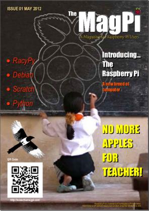 MagPI le magazine officiel consacré au Raspberry PI - Premier opus du magazine MagPI