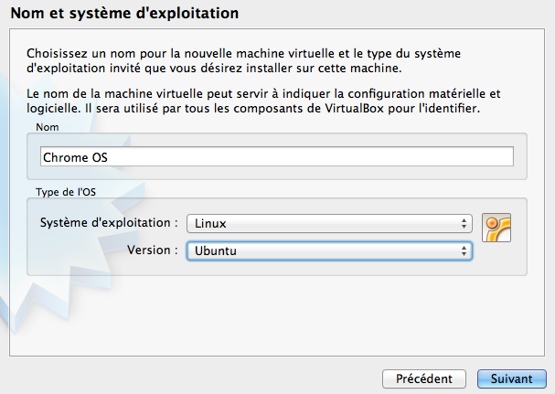 Comment installer Chrome OS sur VirtualBox et en USB - Nom et système d'exploitation