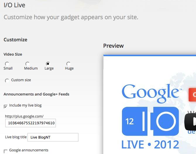 Google lance un nouvel outil de blogging pour un I/O en direct - Configuration de votre gadget live blogging