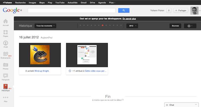 Google+ Historique : La 'Facebook Timeline' accessible actuellement seulement par les développeurs - Affichage des moments des sites Google pré-connectés