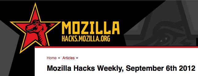 Mozilla Hacks Weekly : cette série d'articles de blogs est une ressource sous-estimée par les développeurs