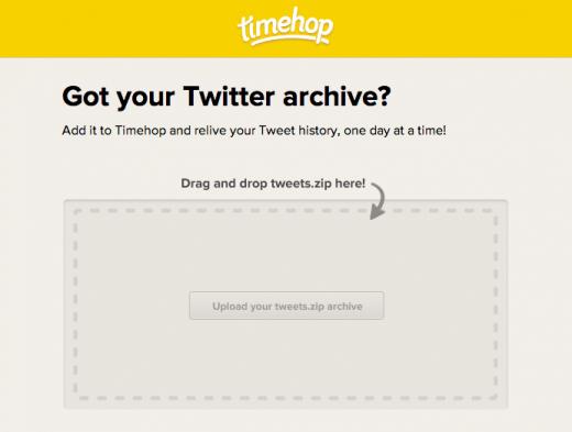 Timehop vous permet désormais d'importer vos archives Twitter - Import des tweets archivés