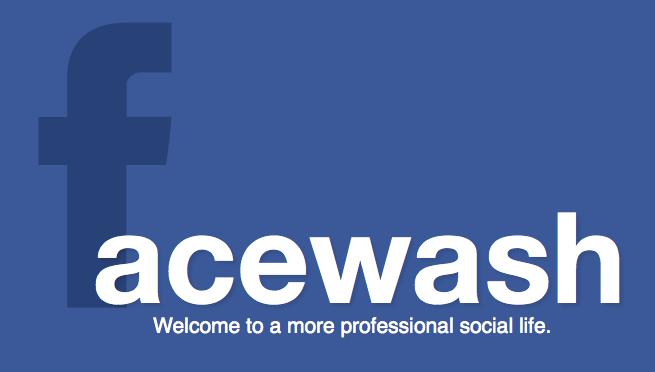 Avant que le Graph Search de Facebook ne soit lancé, vérifiez votre profil avec Facewash