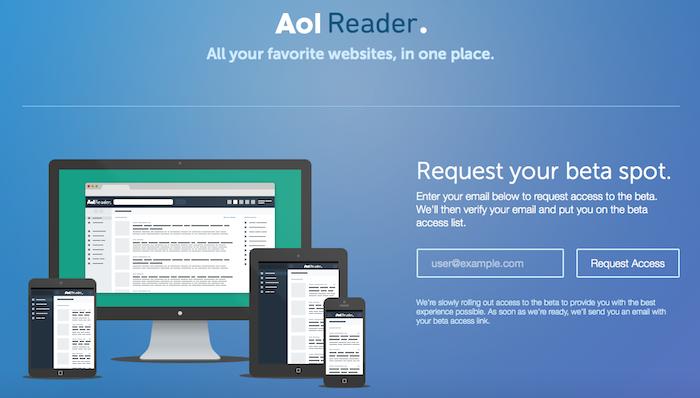 Actuellement AOL Reader est seulement accessible après une invitation