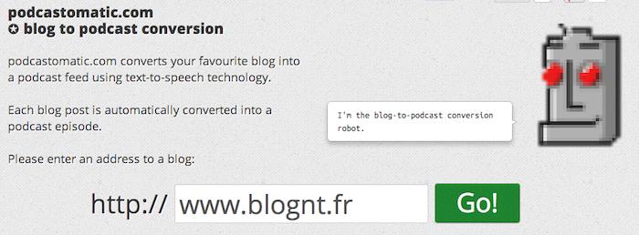 Il suffit d'entrer l'URL du blog afin de convertir celui-ci en podcasts