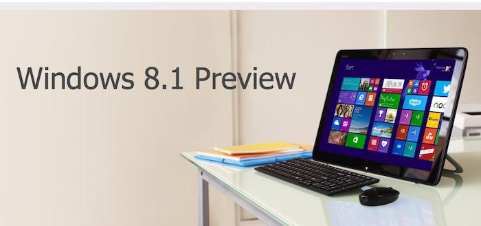 Windows 8.1 Preview est disponible en téléchargement