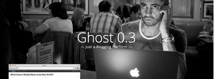 Ghost : une nouvelle plateforme de blogs basée sur le Node.js s'ouvre au public