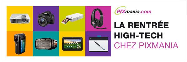 La rentrée High-Tech chez Pixmania
