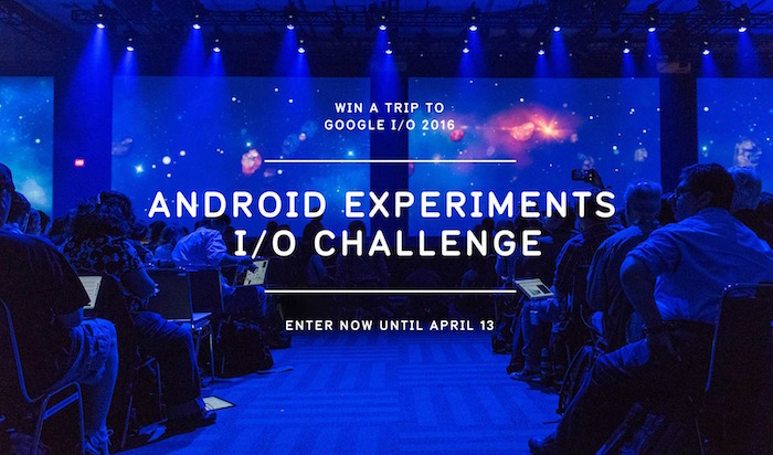 Proposez vos idées folles et innovantes pour le Android Experiments I/O Challenge