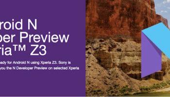 Android N arrive sur le premier smartphone non Nexus : le Sony Xperia Z3