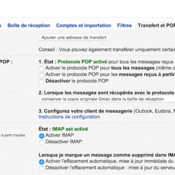 Configuration Transfert et POP/IMAP dans Gmail