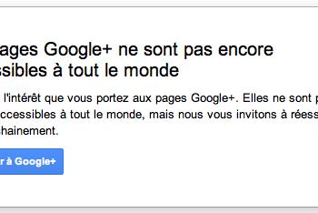 Créer votre page Google+ (Entreprise, produit, marque, arts, sports, …) – Les pages Google+ ne sont pas encore accessibles à tous