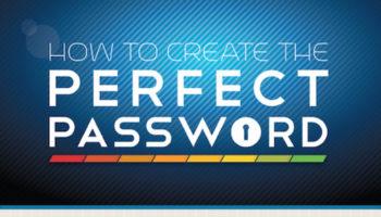 Infographie : comment faire pour créer le mot de passe parfait