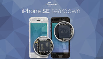 iPhone SE : Chipworks le démonte, et présente un 6S dans le châssis d