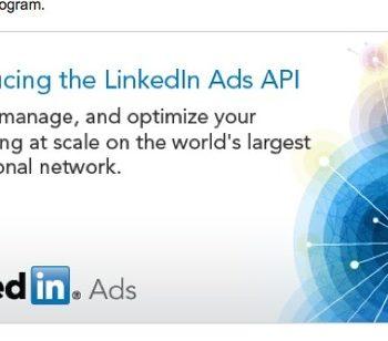 LinkedIn lance son API Ads, très demandée par les utilisateurs