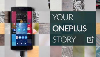 OnePlus 2 : concours Your OnePlus Story