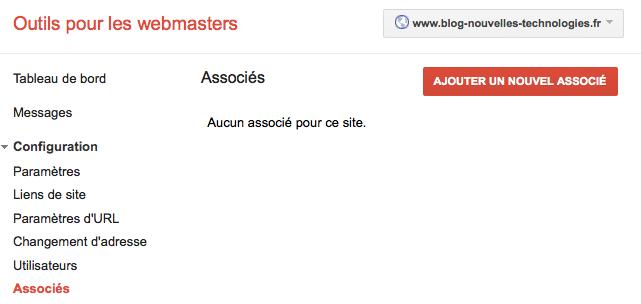Webmaster Tools ajoute une fonctionnalité Associés pour gérer des actions sur votre site - Onglet