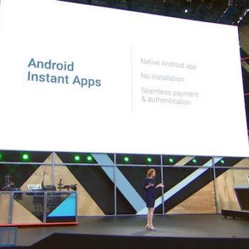 IO 2016 : Android Instant Apps permet de lancer des apps sans installation