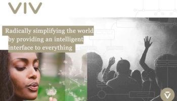 Viv veut changer la façon dont nous interagissons avec la technologie