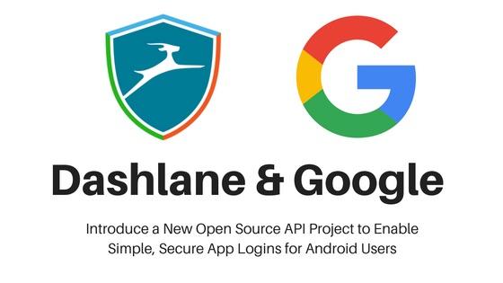 Google et Dashlane main dans la main pour un nouveau protocole de sécurité