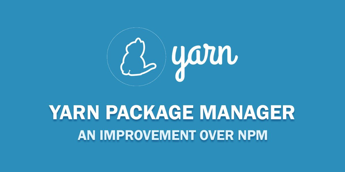 Yarn, un package manager très utile !