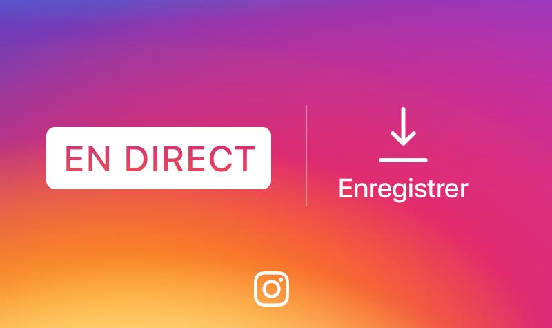 Instagram : les vidéos en direct pourront être conservées