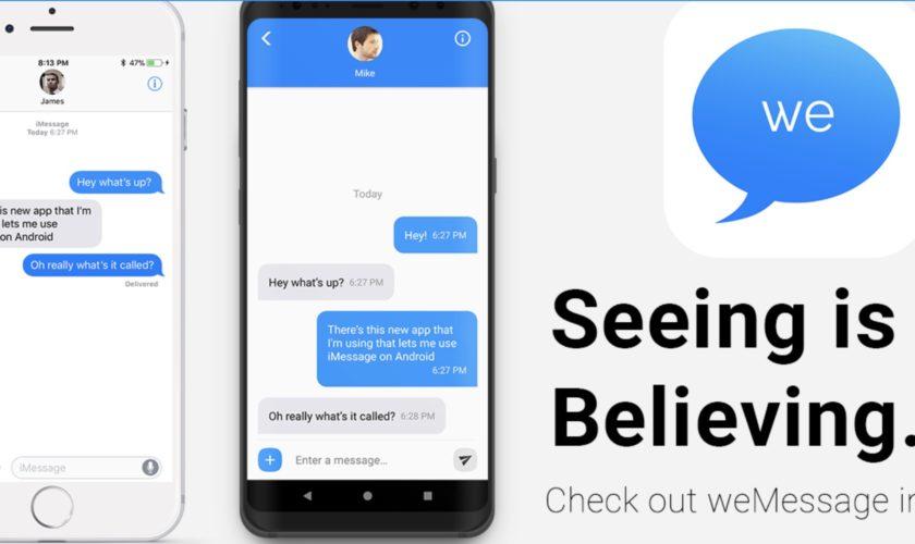 weMessage est un iMessage pour Android mais ça coince !